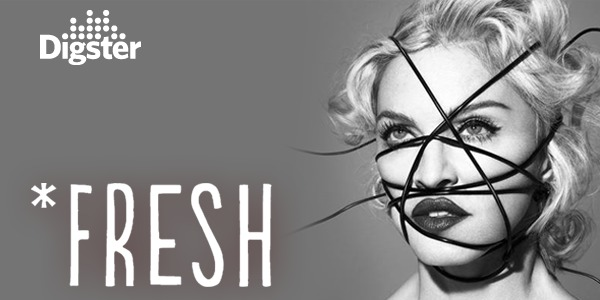 Living For Love de Madonna dans la playlist Digster Fresh !
