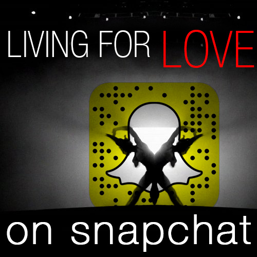 Living For Love sur SNAPCHAT