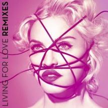 Living For Love remixes disponibles sur DEEZER