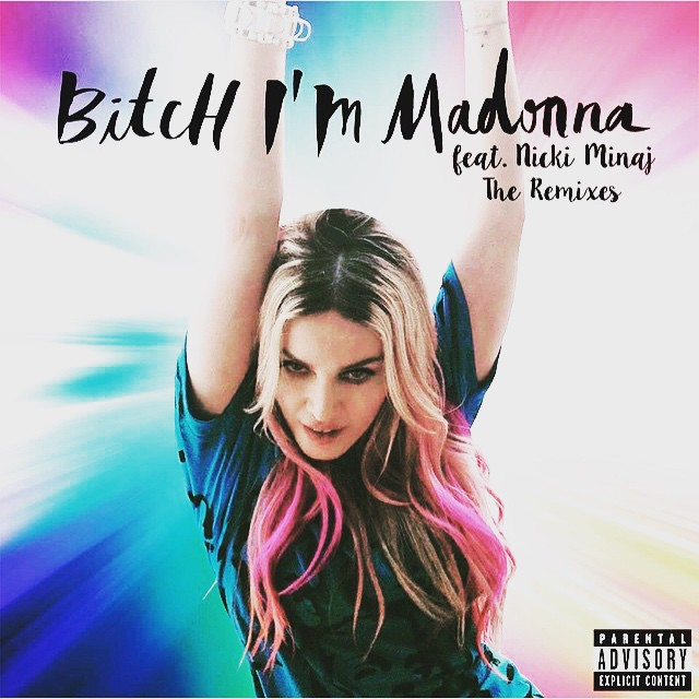 Les Remixes Bitch I'm Madonna disponibles