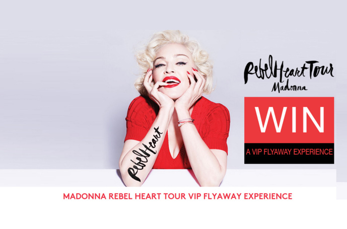 MADONNA REBEL HEART TOUR VIP FLYAWAY EXPERIENCE