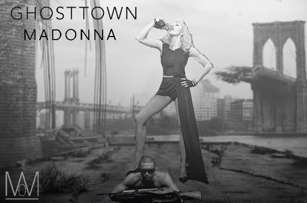 Madonna  : ghostTown sera le nouveau Single