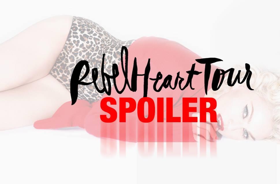 Set-List, Chorés, Tableaux ... toutes les indiscrétions du Rebel Heart Tour